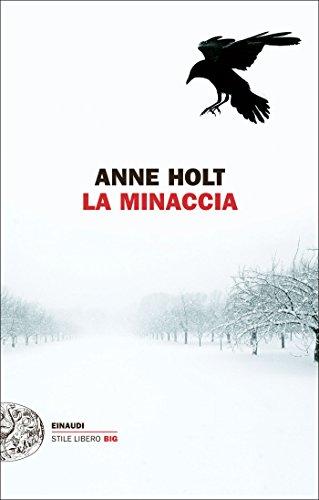 La minaccia (Serie di Hanne Wilhelmsen Vol. 9)