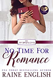 No Time for Romance (The No Brides Club Book 8)