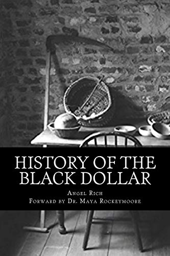 History of the Black Dollar