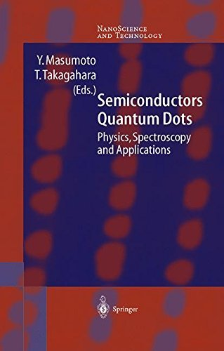 Semiconductor Quantum Dots: Physics, Spectroscopy and Applications (NanoScience and Technology) (English Edition)