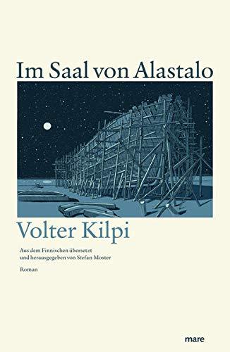 Im Saal von Alastalo: Eine Schilderung aus den Schären (mare-Klassiker)