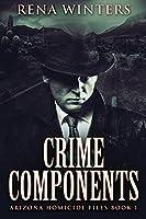 Crime Components: Large Print Edition
