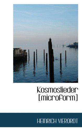 Kosmoslieder [Microform]