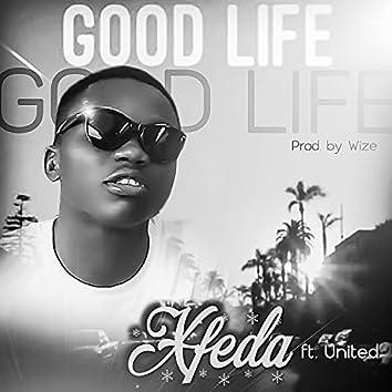 Good life (feat. United)