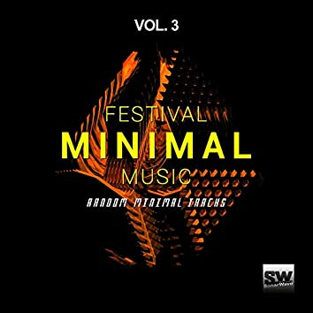 Festival Minimal Music, Vol. 3 (Random Minimal Tracks)