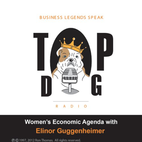 Women's Economic Agenda, with Elinor Guggenheimer audiobook cover art