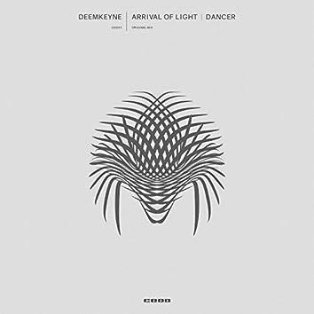 Arrival of Light / Dancer