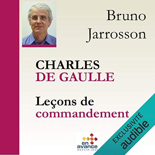 Couverture de Charles de Gaulle. Leçons de commandement