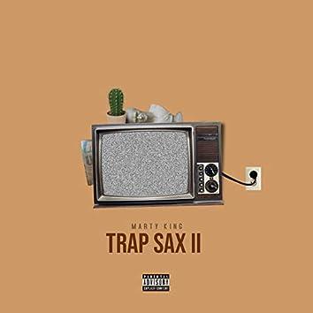 Trap Sax II