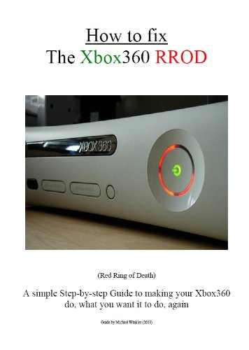 How to fix your Xbox360 Red Ring of Death (English Edition)