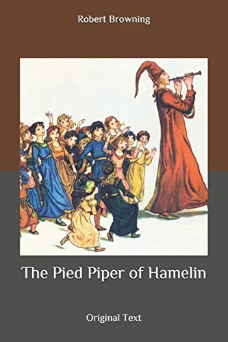 The Pied Piper of Hamelin: Original Text