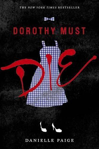 <em>Dorothy Must Die</em>