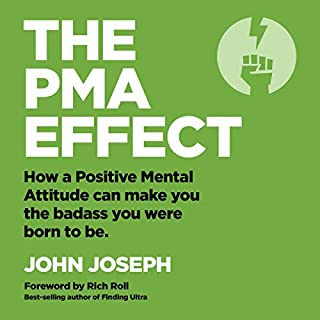 The PMA Effect                   By:                                                                                                                                 John Joseph                               Narrated by:                                                                                                                                 John Joseph,                                                                                        Rich Roll                      Length: 8 hrs and 5 mins     21 ratings     Overall 5.0