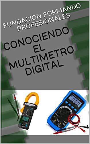 CONOCIENDO EL MULTIMETRO DIGITAL