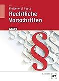 Fleischerei heute Rechtliche Vorschriften - Norbert Latz