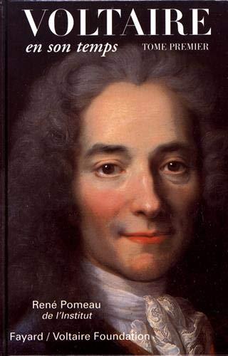 Voltaire en son temps, tome I