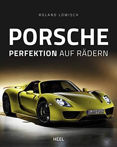 Preisvergleich Produktbild Porsche: Perfektion auf Rädern
