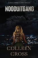 Nooduitgang: een juridische thriller (Katerina Carter Juridische Thrillerserie)