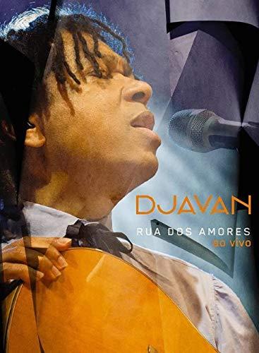Djavan - Rua Dos Amores - Ao Vivo