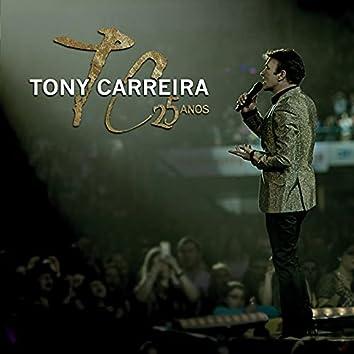 Tony Carreira 25 Anos