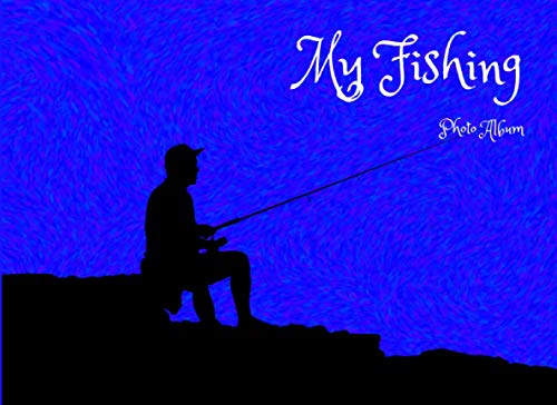 My Fishing Foto Album: Great Fishermen Photo Album, where You can put your caught fish, the great aspect is that the pages are ... note about the fishes caught. (Photo Albums)