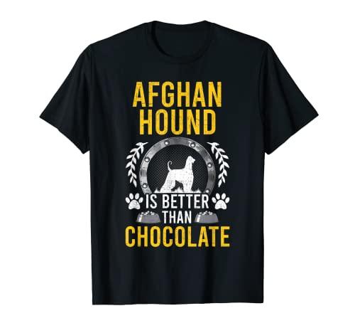Afghan Hound es mejor que el dueño del perro amante del chocolate Camiseta