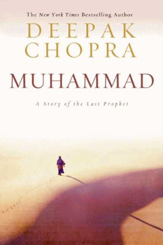 Muhammad: A Story of the Last Prophet (Enlightenment Collection Book 3)