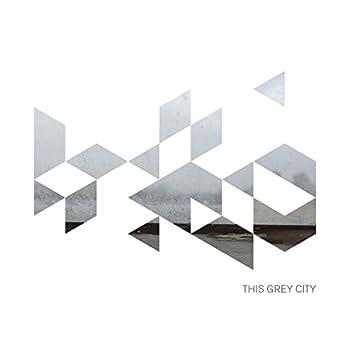 This Grey City