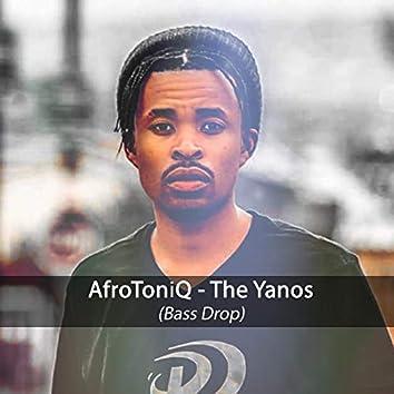 The Yanos (Bass Drop)