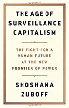 [1610395697] [9781610395694] The Age of Surveillance Capitalism: The Fight for a Human Future at the New Frontier of Power - Hardcover
