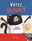 Splat le chat, Tome 21 : Votez Splat !