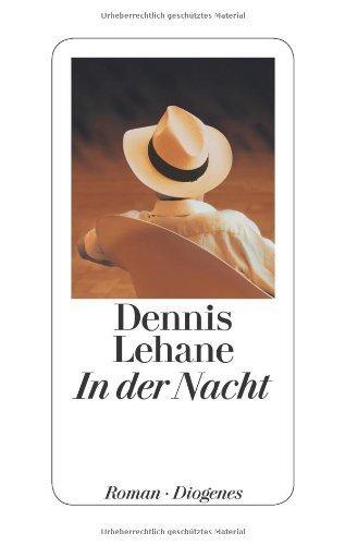 In der Nacht von Dennis Lehane (27. November 2013) Gebundene Ausgabe