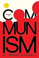 Principles of Communism (Radical Reprint)