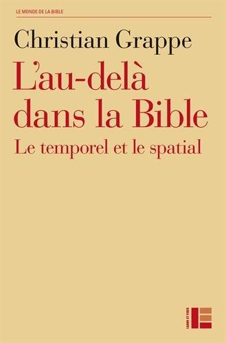 L'au-delà dans la Bible : le temporel et le spatial