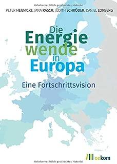 Die Energiewende in Europa: Eine Fortschrittsvision