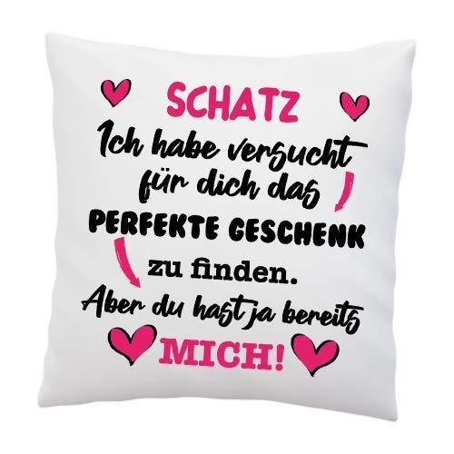 Kissen mit Spruch - ''Schatz, Ich Habe versucht für Dich das perfekte.''- Deko-Kissen - weiß 40cm x 40cm - Liebe - optimales Geschenk - Valentinstag - Geburtstag - Weihnachten