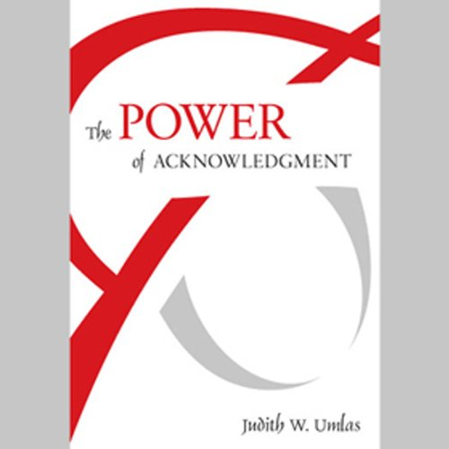 The Power of Acknowledgment audiobook cover art