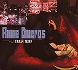 Songtexte von Anne Ducros - Urban Tribe