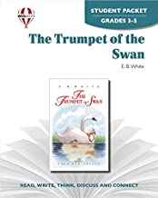 The Trumpet Of The Swan by E.B. White - Novel Units Student Packet Grades 3-4