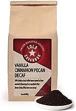 Lola Savannah Vanilla Cinnamon Pecan Ground Coffee - Classic Aromatic and Warm Flavorful Gourmet Coffee Blend, Decaf, 2lb Bag