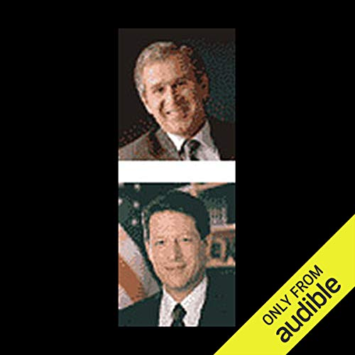 Gore v. Bush - The First Debate                   By:                                                                                                                                 Vice President Al Gore,                                                                                        Governor George W. Bush                           Length: 1 hr and 35 mins     1 rating     Overall 3.0
