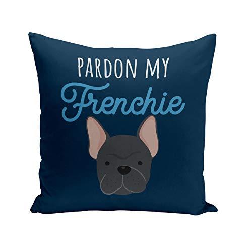 Fabulous Cojín 40x40 cm Pardon My French Bulldog Bulldog Perro Mascotas