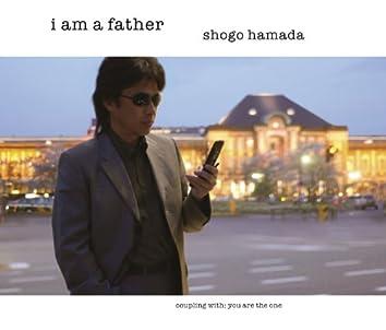 I am a father