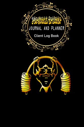 Personal Trainer journal and planner Client log book: Client Data Organizer for Personal Trainers to Keep Track of Customer Information | Client ... Appointment Log Book | Personal Trainer Gifts