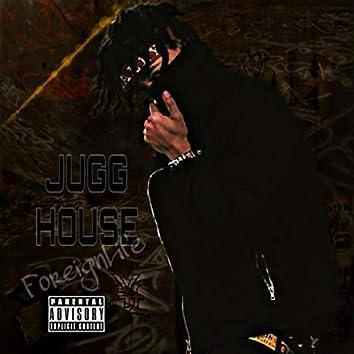 JUGG House