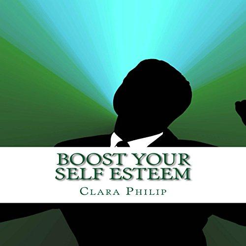 Boost Your Self Esteem audiobook cover art