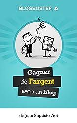 livre BlogBuster : Gagner de l'Argent avec un Blog