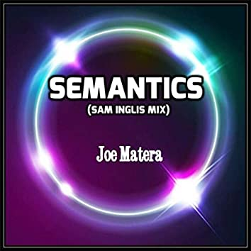 Semantics (Sam Inglis Remix)