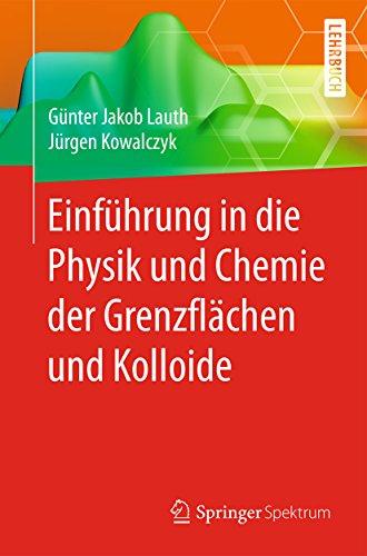 Einführung in die Physik und Chemie der Grenzflächen und Kolloide