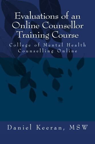 Evaluations of an Online Counsellor Training Course